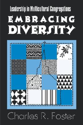 Image for Embracing Diversity: Leadership In Multicultural Congregations