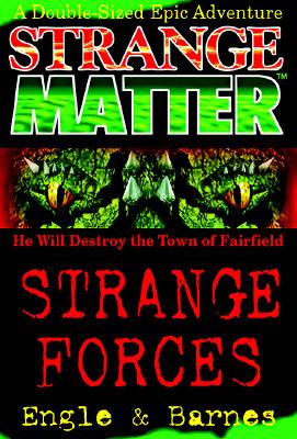 Image for Strange Forces (Strange Matter) (Bk. 1)