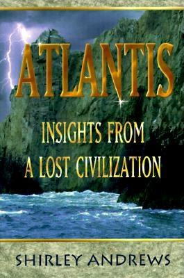 Image for Atlantis: Insights from a Lost Civilization