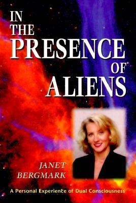 Image for IN THE PRESENCE OF ALIENS : A Personal Experience of Dual Consciousness