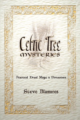 Image for Celtic Tree Mysteries: Practical Druid Magic & Divination