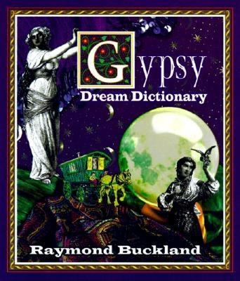 Gypsy Dream Dictionary, Buckland, Raymond
