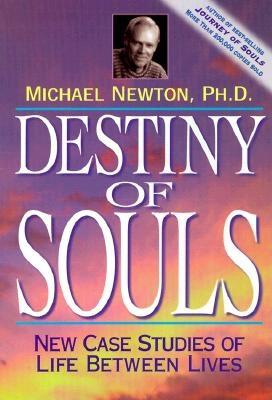 Image for Destiny Of Souls: New Case Studies of Life Between Lives