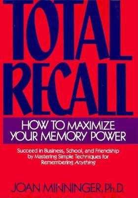 Image for TOTAL RECALL : HOW TO MAXIMIZE YOUR MEMO