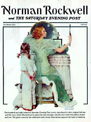 Image for Norman Rockwell & the Saturday Evening Post: The Middle Years
