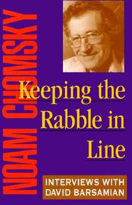 Image for Keeping the Rabble in Line: Interviews with David Barsamian