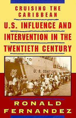 Image for Cruising the Caribbean: U.S. Influence and Intervention in the Twentieth Century