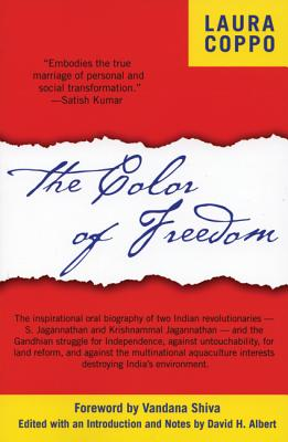 Image for The Color of Freedom: Overcoming Colonialism and Multinationals in India
