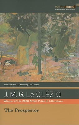 The Prospector, J. M. G. (Jean-Marie Gustave) Le Clezio