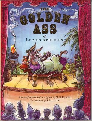 Image for The Golden Ass of Lucius Apuleius