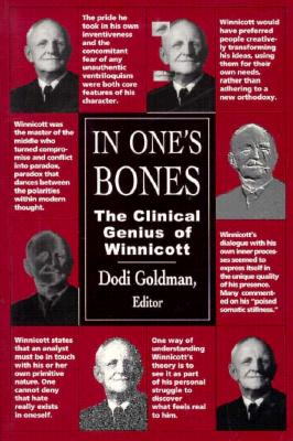 Image for In One's Bones: The Clinical Genius of Winnicott