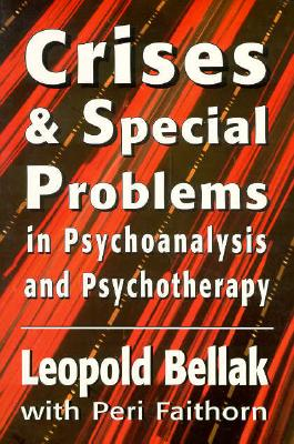 Image for Crises & Special Problems in Psychoanalysis & Psychotherapy. (The Master Work Series)