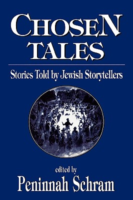 Image for Chosen Tales: Stories Told by Jewish Storytellers