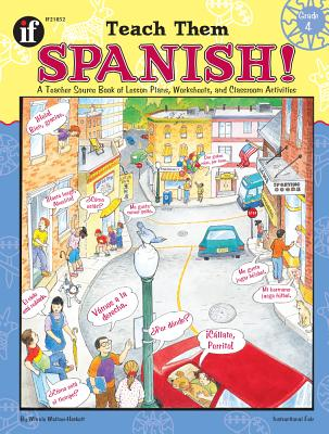 Teach Them Spanish! Grade 4, Winnie Waltzer-Hackett