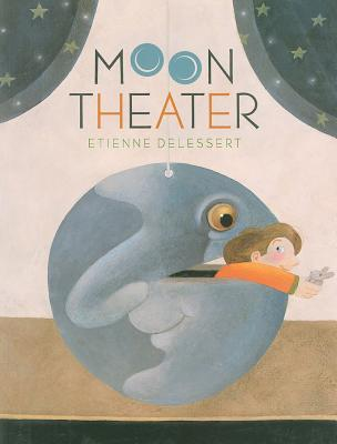 MOON THEATER, ETIENNE DELESSERT