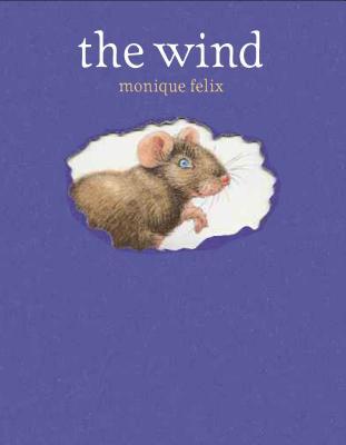 The Wind (Mouse Book), Felix, Monique
