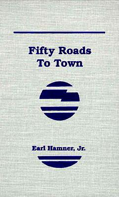 Fifty Roads to Town, Hamner, Earl Jr.