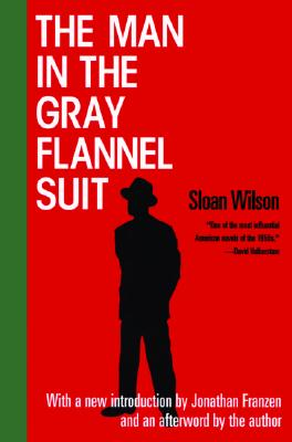 The Man in the Gray Flannel Suit, Sloan Wilson, Jonathan Franzen