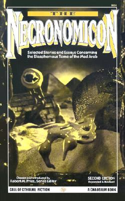 The Necronomicon: Selected Stories and Essays Concerning the Blasphemous Tome of the Mad Arab (Call of Cthulhu Horror Fiction, 6034), Frederik Pohl; John Brunner; Robert A. Silverberg