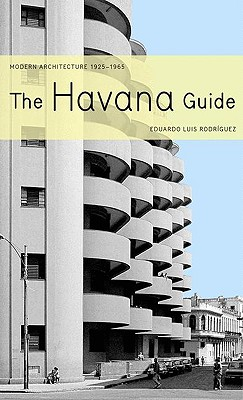 Image for The Havana Guide: Modern Architecture 1925-1965
