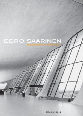 Image for Eero Saarinen: An Architecture of Multiplicity