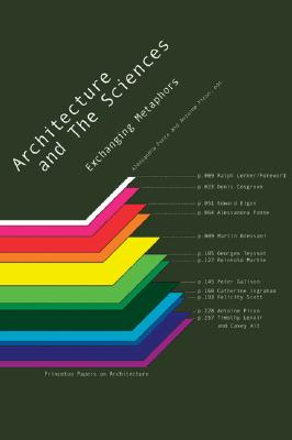 Image for Architecture and the Sciences: Exchanging Metaphors