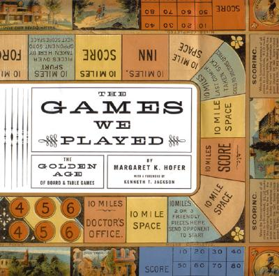 Image for The Games We Played: The Golden Age of Board & Table Games
