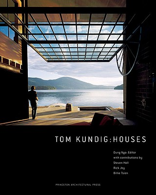 Tom Kundig: Houses, Ngo, Dung