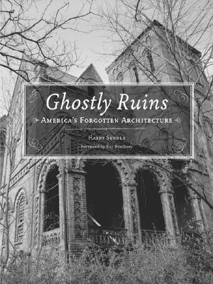 Image for Ghostly Ruins: America's Forgotten Architecture