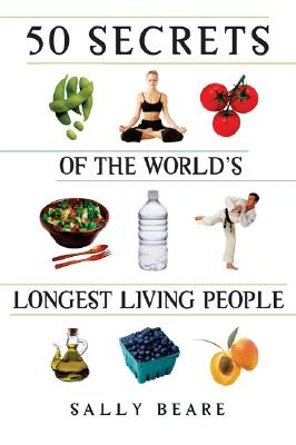 Image for 50 Secrets of the Worlds Longest Living People