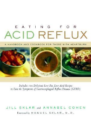 Image for Eating for Acid Reflux: A Handbook and Cookbook for Those with Heartburn