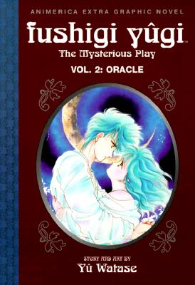 Image for Oracle (Fushigi Yugi: The Mysterious Play, Vol. 2)