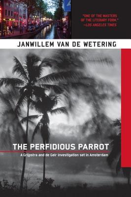 The Perfidious Parrot, Van De Wetering, Janwillem