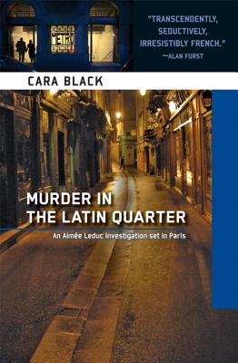 Image for Murder in the Latin Quarter (Aimee Leduc Investigations, No. 9)