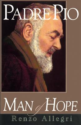 Image for Padre Pio  Man of Hope