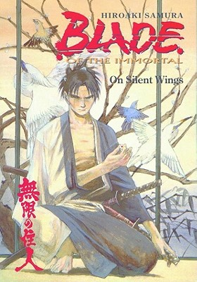 Blade of the Immortal: On Silent Wings, Volume 4, Samura, Hiroaki