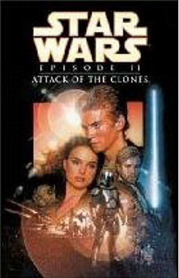 Star Wars: Episode II : Attack of the Clones (Star Wars Ser.)