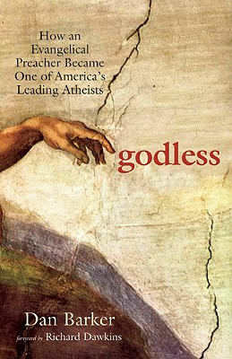 Image for Godless: How an Evangelical Preacher Became One of America's Leading Atheists