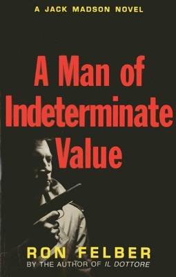 Image for Man Of Indeterminate Value, A