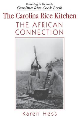 Image for The Carolina Rice Kitchen: The African Connection