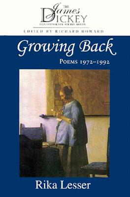 Image for Growing Back: Poems, 1972-1992 (James Dickey Contemporary Poetry Series)