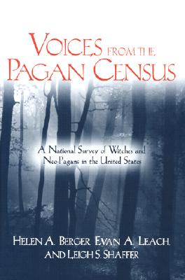 Image for Voices from the Pagan Census: A National Survey of Witches and Neo-Pagans in the United States (Studies in Comparative Religion)
