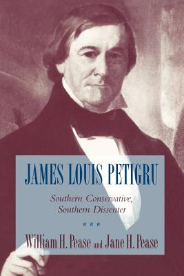 Image for James Louis Petigru: Southern Conservative, Southern Dissenter