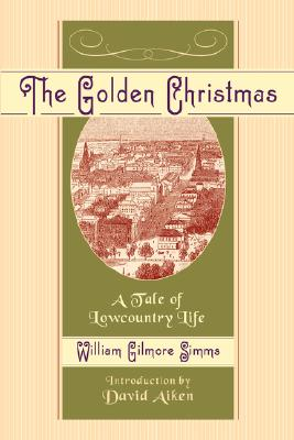 Image for The Golden Christmas: A Tale of Lowcountry Life