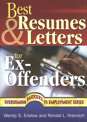 Image for Best Resumes and Letters for Ex-Offenders (Overcoming Barriers to Employment Success)