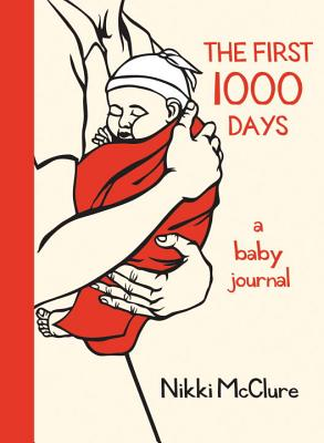 Image for The First 1000 Days: A Baby Journal