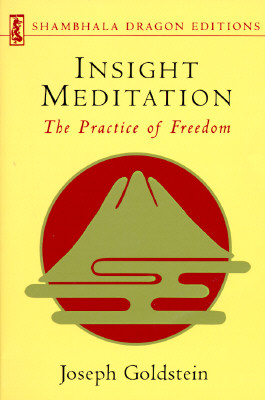 Image for INSIGHT MEDITATION: A Psychology of Freedom