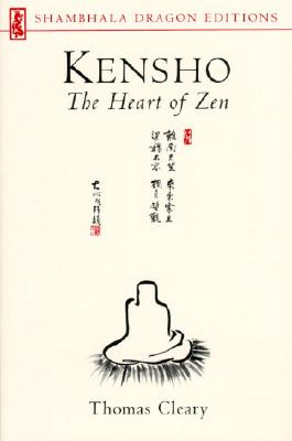 Image for Kensho: The Heart of Zen: The Heart of Zen (Shambhala Dragon Editions)