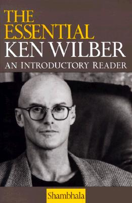 Image for ESSENTIAL KEN WILBER AN INTRODUCTORY READER