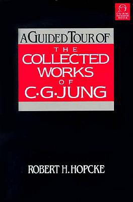 Image for A Guided Tour of the Collected Works of C.G. Jung